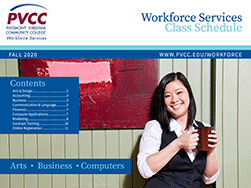 PVCC Workforce Services Arts, Business & Computer Fall 2020 Class Schedule